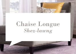 Chaise Lounge Pronunciation Home Decor Phonetics The Words You Might Be Mispronouncing Joss