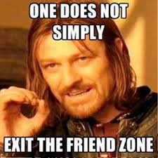 Friends Zone Meme - 66 friendzone memes for you