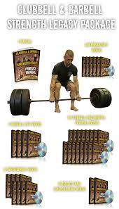 clubbell u0026 barbell strength legacy