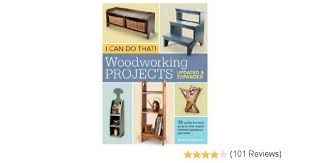 Weekend Woodworking Projects Magazine Download by I Can Do That Woodworking Projects Updated And Expanded