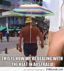 Heat Memes - 21 this is how we re dealing with the heat in australia meme pmslweb