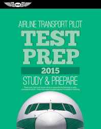airline transport pilot test prep 2015 study u0026 prepare pass your