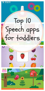 10 Essential Apps For The Busy Mom by Top 10 Speech And Language Apps For Toddlers Apps Language And