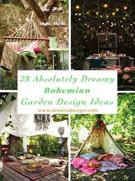 Garden Design Ideas 28 Absolutely Dreamy Bohemian Garden Design Ideas