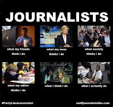 Journalism Meme - except in the last picture we are running around trying to get