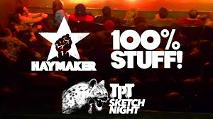 sketch night featuring 100 stuff u0026 haymaker the pack theater