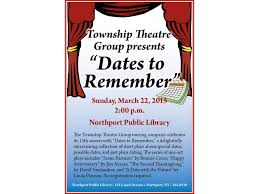 at the library township theatre presents dates to remember