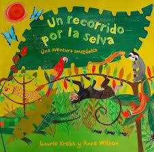 Barefoot Books The Barefoot Book Of Children Book Review Un Recorrido Por La Selva Growing Up Bilingual
