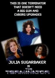 Julia Meme - designing women meme julia sugarbaker terminator designing women