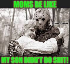 Mother And Son Meme - protective moms be like funny mom moms son funny stuff