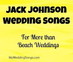 wedding songs 13 johnson wedding songs my wedding songs