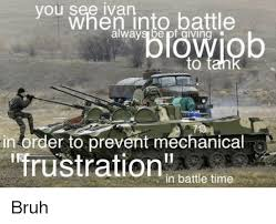 Ivan Meme - you see ivan battle in order to prevent mechanical frustration in