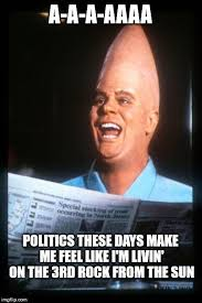 Make A Meme Aliens - politics are so crazy this year that even the aliens are making