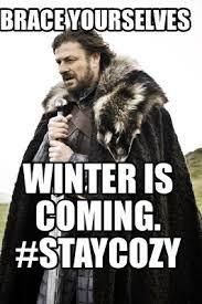 Winter Is Coming Meme - meme generator winter is coming 28 images brace yourself winter