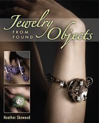 Jewelry Making Book Heather M Skowood Contemporary Jewelry