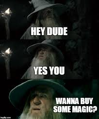Buy Meme - confused gandalf meme imgflip