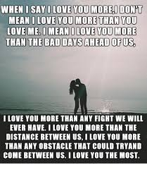I Love You Meme For Her - when i say i love you more i don mean i love you more than you