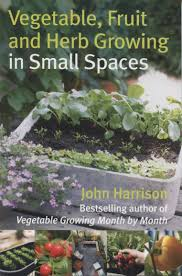 vegetable garden for small spaces vegetable fruit u0026 herb growing in small spaces allotment u0026 gardens
