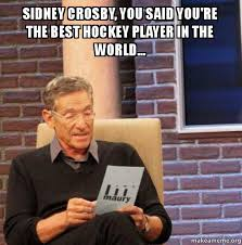 Sidney Crosby Memes - sidney crosby you said you re the best hockey player in the world