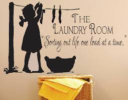 quote to decorate a room laundry signthe laundry room decal sorting out life by signjunkies