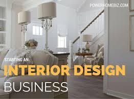 Starting an Interior Design Business How to Start a Business