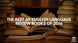 the best ap english language review books of 2016 albert io