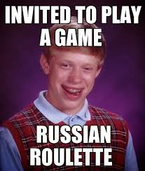 Badluck Brian Meme - bad luck brian plays russian roulette funny memes