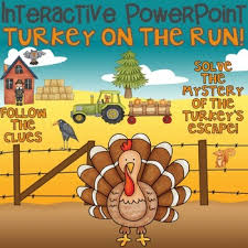thanksgiving interactive power point turkey on the run by leslie