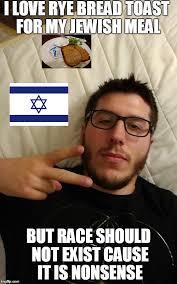 Jewish Meme - jewish rye bread imgflip