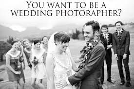 Professional Wedding Photography Want To Be A Professional Wedding Photographer Here Are 10 Things