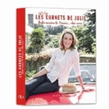 Frais Julie Cuisine Le Monde Les Carnets De Julie Julie Cuisine La Chez Vous