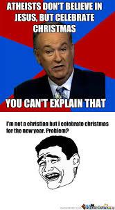 Christian Christmas Memes - rmx christmas isn t for you atheists by recyclebin meme center