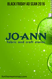 does target open on black friday what time does joann fabrics open on black friday best fabrics 2017