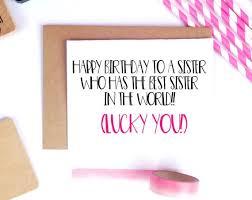 best 25 sister birthday funny ideas on pinterest happy birthday