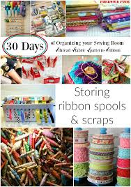 spools of ribbon how to organize ribbon
