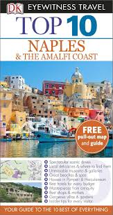 Map Of Amalfi Coast Dk Eyewitness Top 10 Travel Guide Naples U0026 The Amalfi Coast
