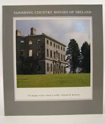 vanishing country houses of ireland the knight of glin d