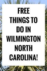 best 25 wilmington nc ideas on pinterest wilmington north