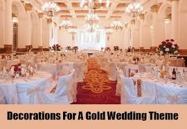 interesting ideas for a gold wedding theme gold wedding theme
