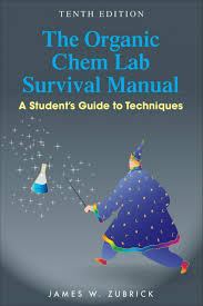 the organic chem lab survival manual a student u0027s guide to