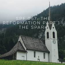 spf 057 the reformation part 1 the spark u2014 she proves faithful