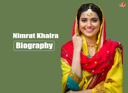 biography for mother nimrat khaira biography family mother father songs movies