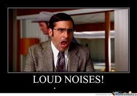 Loud Noises Meme - loud noises by daniel walrus meme center