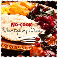 11 no cook thanksgiving dinner cheats photos cafemom