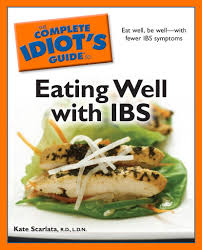 complete idiot u0027s guide to eating well with ibs for a digestive