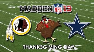 thanksgiving day madden 13 washington redskins vs dallas