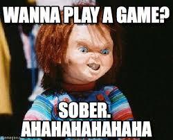 I Wanna Play A Game Meme - wanna play a game chucky meme on memegen