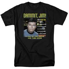 Dammit Jim Meme - dammit jim im a doctor not all of the above t shirt military issue