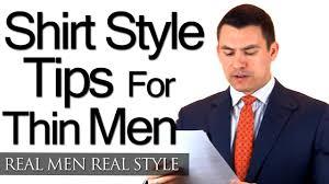 shirt style tips for thin men skinny dress shirt advice focus