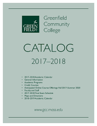 2017 18 gcc academic catalog by greenfield community college issuu